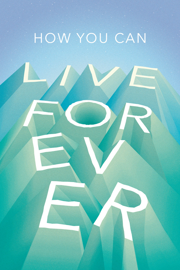 How You Can Live Forever, Book Cover